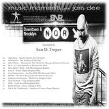 Music Moments #009 with San D. Tropez