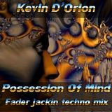 Kevin D'Orion - Possession Of Mind