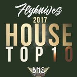 TOP10 HOUSE 2017
