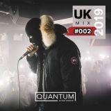 UK Mix 2019 #002 @QuantumEntUK   Feat. Skepta, D-Block Europe, M Huncho, AJ Tracey, Aitch & More!