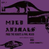 Mild Animals w/ RSI - 19th May 2017