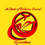 A State of Balearic Sound Episode 438 Mixed & Selected by Dj Mattheus(12-11-2019)