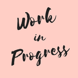 Work in Progress - Show #2 (Tuesday 17th October)