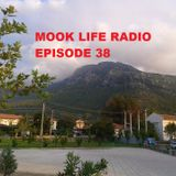 Mook Life Radio Episode 38 [Live House Mix]