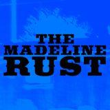 The Madeline Rust Mixtape 02