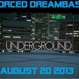 Forced Dreambase Underground House Volume 082013
