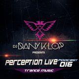 Perception live set 016 - Dany k lop ( Trance Music )