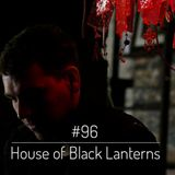 House of Black Lanterns - Big Up Mix 96