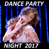 DANCE PARTY SPECIAL MIX 2017