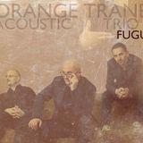 Orange Trane - Fugu (2014)