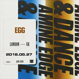 2018.05.27 - Amine Edge & DANCE @ EGG, London, UK