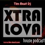 XtraLova Electronic Music Podcast #6