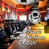 Como's (Detroit, MI) - Part 2:  Burning Down The House