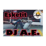 ESKETIT  THE  MIXTAPE  V. 19  DJ A.E.