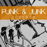 PUNK & JUNK: OCTOBER