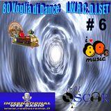 80 Voglia di Dance I.W.R.C. Web Radio D.J.Set # 6