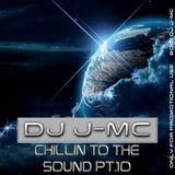 DJ J-MC-chillin to the sound pt.10 (dj-jmc megamix)