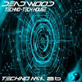 Dead Wood (Live Mix 026) Exclusive Techno Mix Feat Matador Dubfire Adam Beyer Ricardo V & More