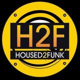 HOUSED 2 FUNK RADIO LIVE MIX BY DJ DAVE DAVOTED 2016