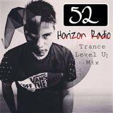 Horizon Radio Episode 52 @LEVEL UP TRANCE JULY MIX