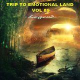 TRIP TO EMOTIONAL LAND VOL 89  - Legend -
