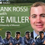 Frankly Speaking with Dr. Lee Miller, University of Missouri: The Season of 2018