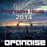 Best of Progressive House Songs of 2014 (Original's Mix's)