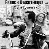 French Discotheque #07 - Schizomania