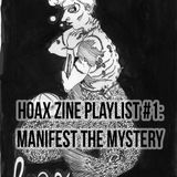#MIXTAPE096 - Hoax Zine Playlist #1: Manifest the Mystery by Rachel Hoax