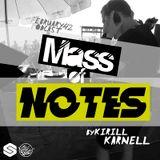 Kirill Karnell - Mass of Notes (42) Slase FM Podcast February 2018