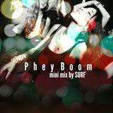 Phey Boom mini mix