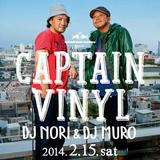 2014-02-15 - DJ Nori b2b DJ Muro @ RBMA presents Captain Vinyl, Kieth Flack, Fukuoka