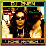 DJ 2nen Home Invasion Mix on Live 365 Radio