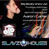 SlavzIIhouse Big Beats Show 22 with Aaron Carter