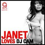 Janet Loves DJ Cam