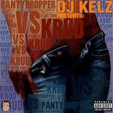 DJ KELZ PRESENTS HIS HIPHOP & RNB MIX CD: 'PANTY DROPPER VS KRUD' (90mins SPECIAL)