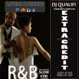 DJ QUALIFI_EXTRA CREDIT_MIX#26:LOVERS & FRIENDS