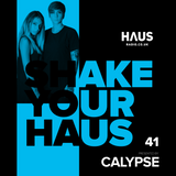 Shake Your Haus ep. 41 - Guest mix by Calypse presented by RICO
