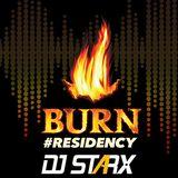 BURN RESIDENCY 2017 - DJ STARX