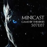 Minicast Game of Thrones S07E07