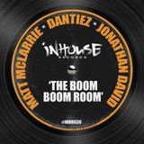 Dantiez, Matt McLarrie & Jonathan David - The Boom Boom Room (Original mix) INHOUSE RECORDS NYC