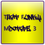 That Funky Mixtape 3