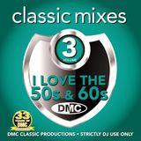 DMC Classic Mixes I Love the 50s & 60s Vol 3