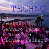 Producer Gennaro Pepe feat. Michael Jackson (Techno)