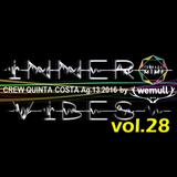 Chiessa - Inner Vibes vol.28 (Crew Quinta Costa@TzMimi Ag.13.2016)