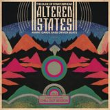 Altered States ★ Vol.2 Chill Out