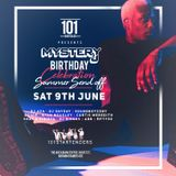 @DJMYSTERYJ | Official Birthday Mix | 101 Saturday 9th June