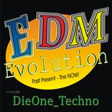 Evolution EDM DieOne_Techno mix one