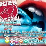 BUEN MATERIAL In The Mix Episode 24