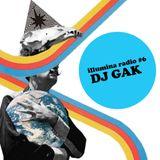 Illumina radio #6 DJ GAK